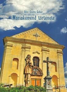 Máriakéménd története - Borítólap